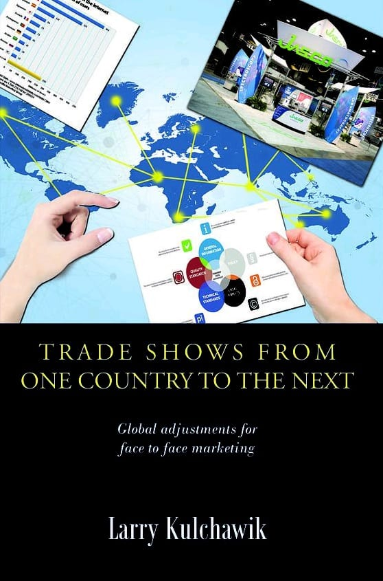 ECN 022015_INT_Larry Kulchawik book cover - 'Trade Shows from One Country to the Next'