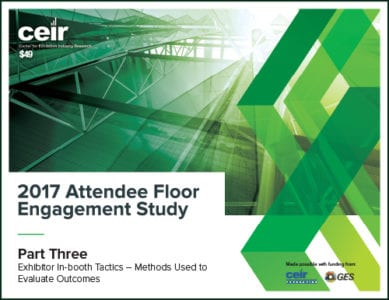 CEIR Publishes Third Attendee Floor Engagement Tactics Report