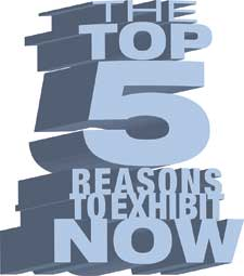 EACA Feature Focus: The Top Five Reasons to Exhibit Now
